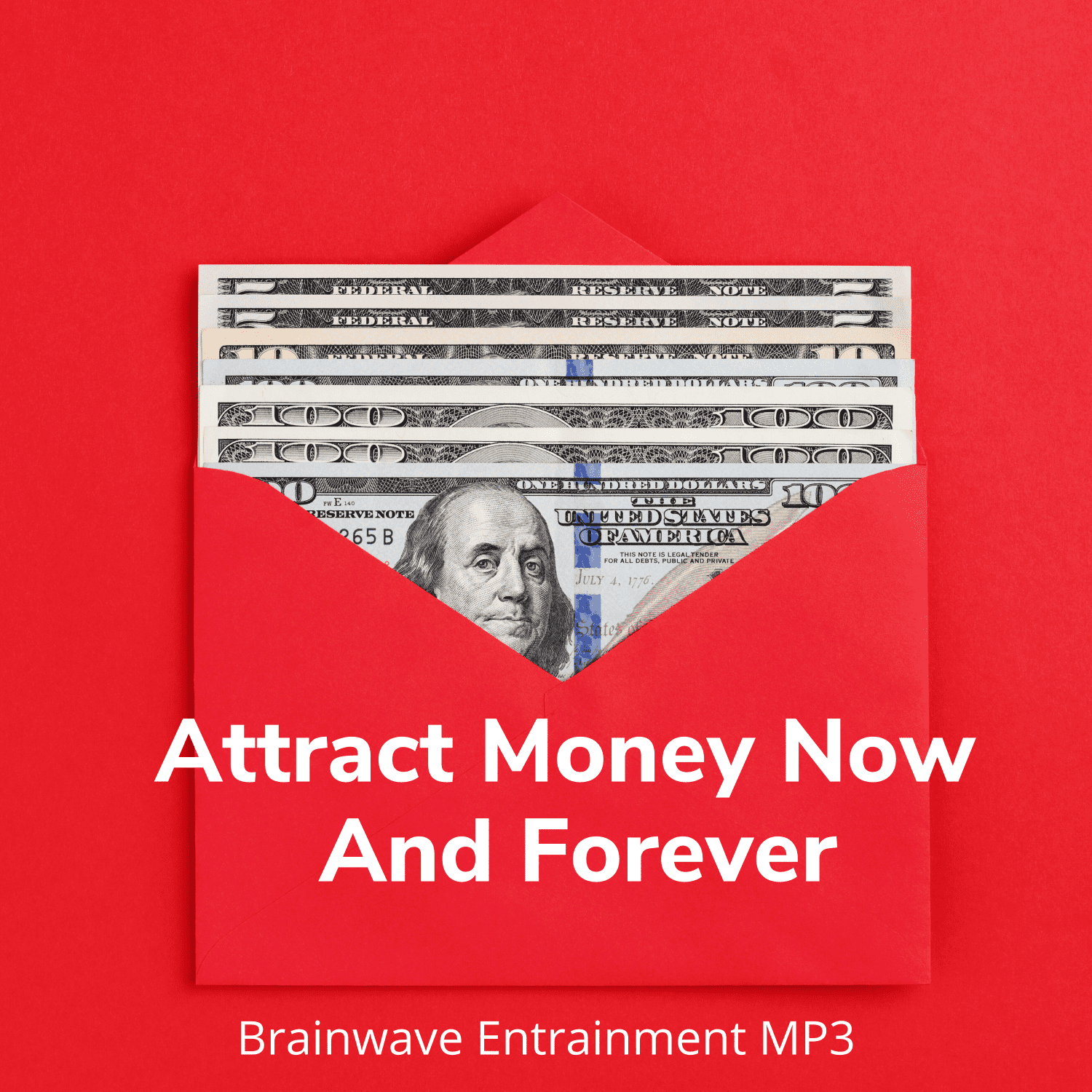 Attract Money Now And Forever - Brainwave Entrainment MP3