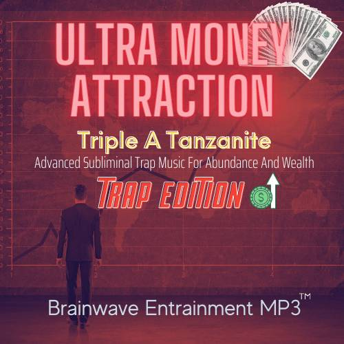 Ultra Money Attraction - Brainwave Entrainment MP3