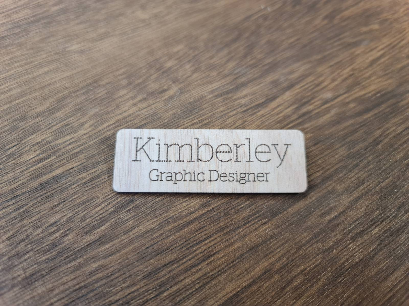 Wooden Engraved Name Badge with Name and Title