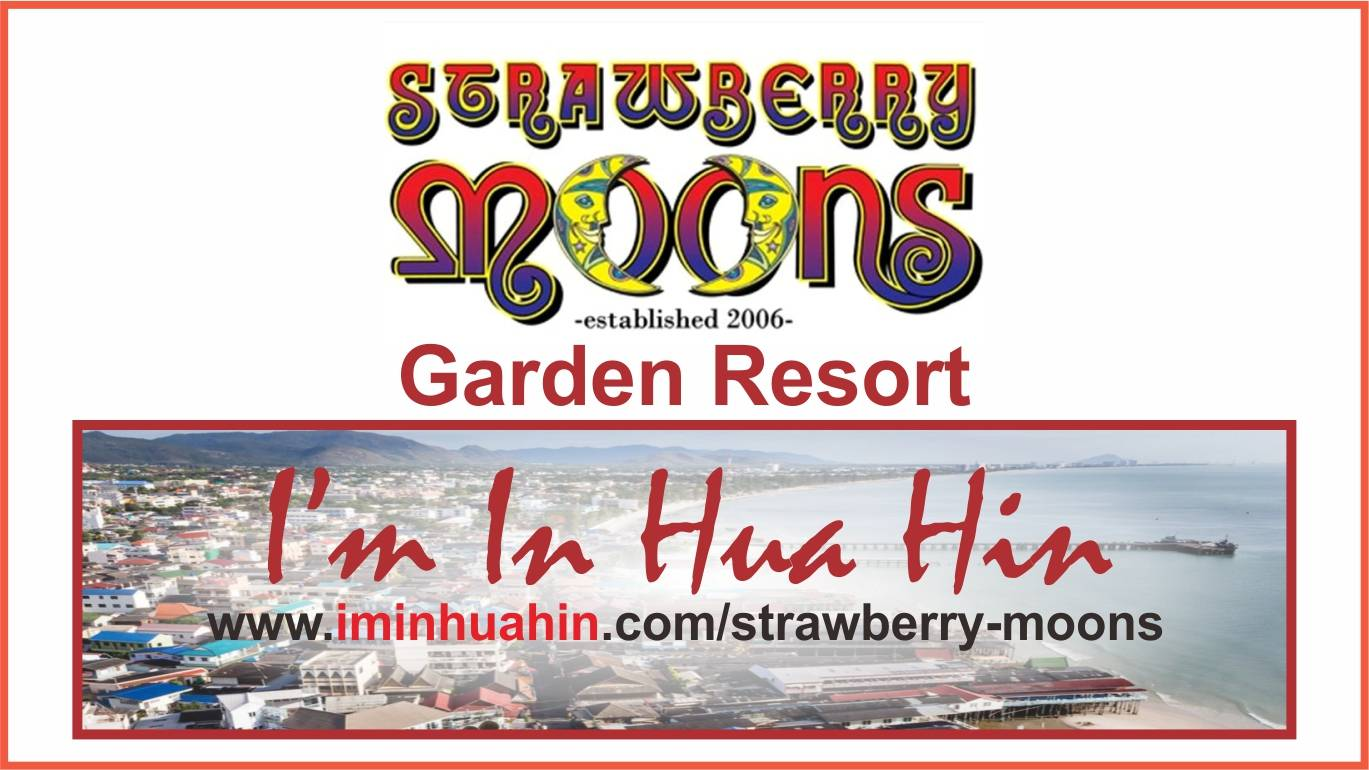 scenic view of huahin in the background with text indicating Strawberry moons Garden Resort on I'm In Hua Hin.com website